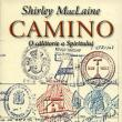 """Shirley MacLaine: """"Camino"""""""