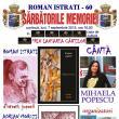 """""""Sărbătorile Memoriei - Roman Istrati 60"""""""