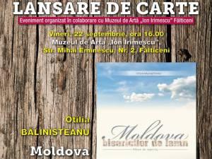 """Volumul """"Moldova bisericilor de lemn"""", lansat vineri, la Muzeul de Artă """"Ion Irimescu"""" din Fălticeni"""