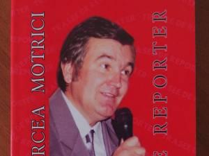 """Trasee de reporter"", de Mircea Motrici"