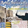 """Atelierul istorico-didactic """"Arma medievală și rolul ei"""", la Cetatea de Scaun"""