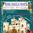 """Atelierul pentru copii """"Castele, domni și domnițe – perioada medievală în miniatură"""", la Cetatea de Scaun a Sucevei"""