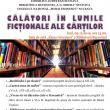 """""""Călători în lumile ficţionale ale cărţilor"""", la Biblioteca Bucovinei"""
