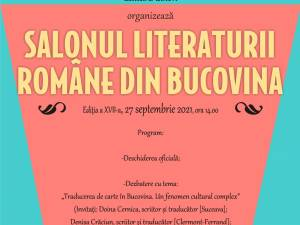 "Salonul Literaturii Române din Bucovina, luni, la Biblioteca Bucovinei ""I.G. Sbiera"" Suceava"